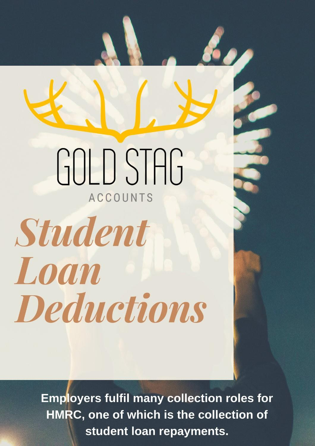 Student Loan Deducations:  Employers fulfil many collection roles for HMRC, one of which is the collection of student loan repayments.